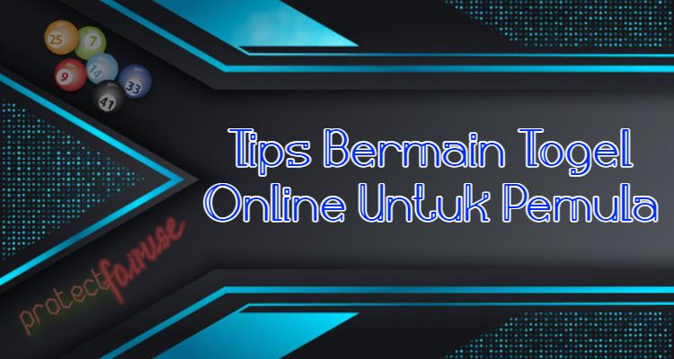 Tips Bermain Togel Online Untuk Pemula